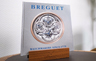BREGUET, WATCHMAKERS SINCE 1775. THE LIFE AND LEGACY OF ABRAHAM-LOUIS BREGUET